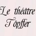 Théâtre Töpffer - théâtre poétique pour enfants et adultes